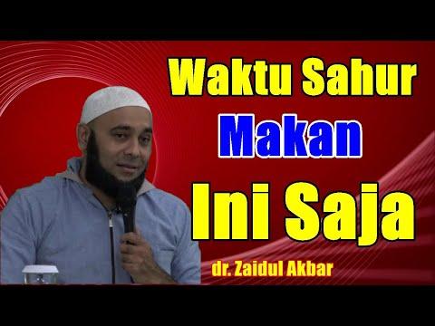 Sahur Cukup Makan Ini Saja - Dr. Zaidul Akbar