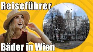 Bäder in Wien | Travel Tipps | Reiseführer Deutsch
