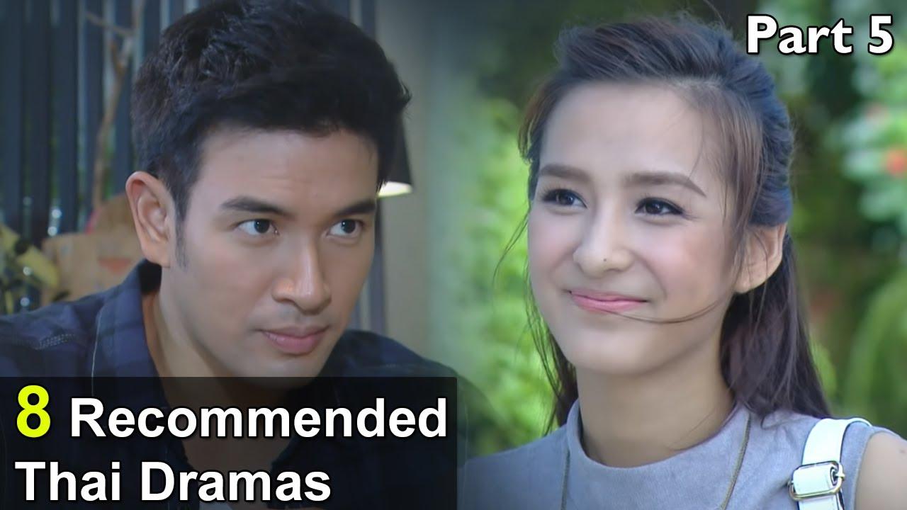 Download 8 Must Watch Thai Dramas - Arranged, Fake, Forced Marriage, Revenge, Slap-Kiss   Part 5