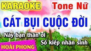 Karaoke Cát Bụi Cuộc Đời - Tone Nữ - Nhạc Sống Hoài Phong Organ