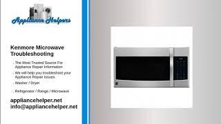 Kenmore Microwave Troubleshooting