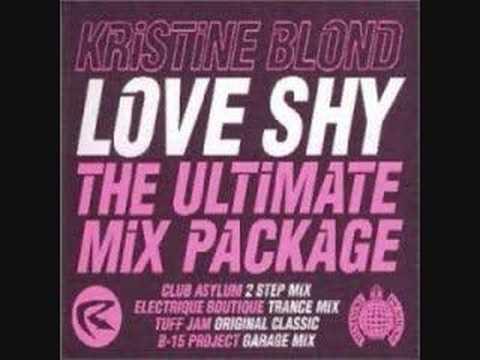 Kristine Blond - Love Shy (Electrique Boutique Trance Mix)