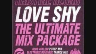 Kristine Blond - Love Shy (Electrique Boutique Trance Mix)