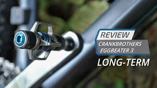 Crankbrothers Eggbeater 3 Long-Term Review: Did They Become Reliable?