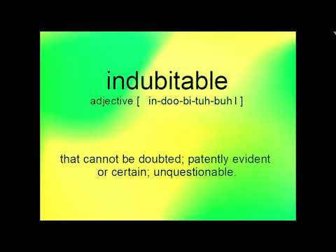 Indubitable