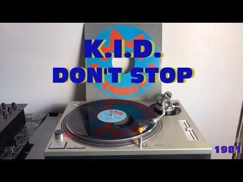 K.I.D. - Don't Stop (Italo-Disco 1981) (Extended Version) AUDIO HQ - FULL HD
