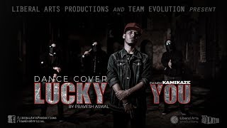 Lucky You - Eminem & Joyner Lucas | Freestyle Dance by Pravesh Aswal | Team Evolution