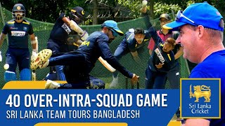 Intra-Squad 40 over practice match  | Highlights