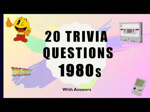 20 Trivia Questions 1980s