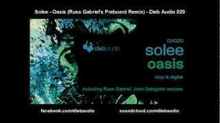 Gambar cover Solee - Oasis (Russ Gabriel's Preboard Remix) - Dieb Audio 020
