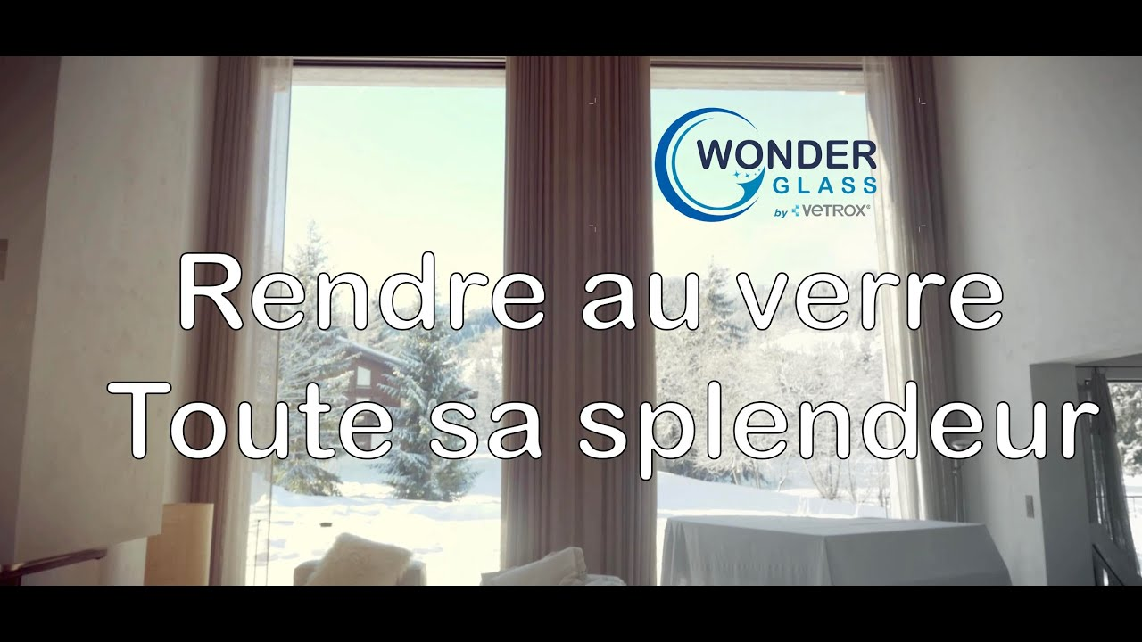 WonderGlass - Rendre au verre toute sa splendeur