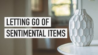Letting Go of Sentimental Items
