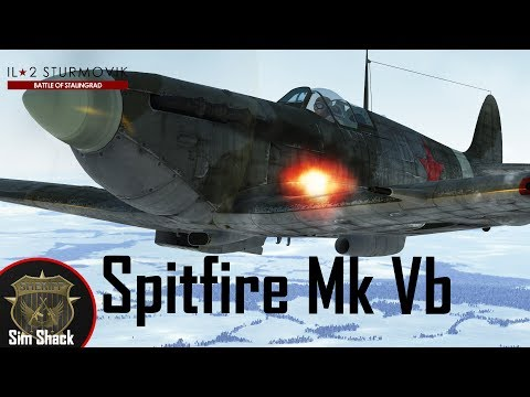 Spitfire Mk Vb - First Combat Sorties - IL-2: Battle of Stalingrad