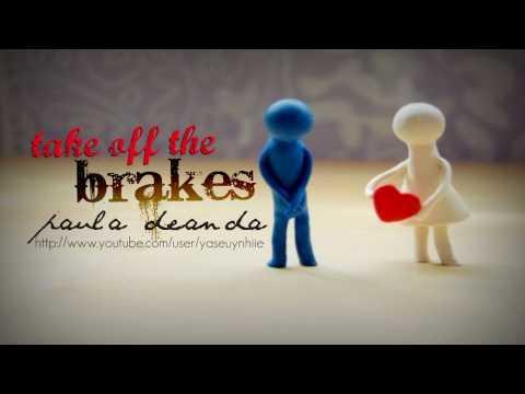 take off the brakes - paula deanda (+download link)
