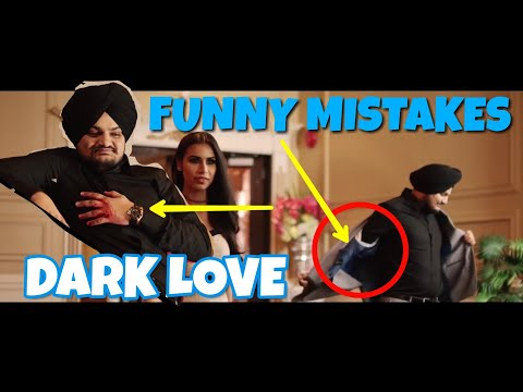 8 FUNNY MISTAKES IN DARK LOVE SONG BY SIDHU MOOSEWALA | NEW PUNJABI SONG |FILMY MISTAKES