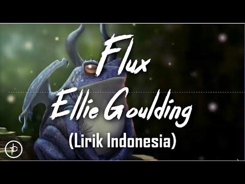 Ellie Goulding - Flux (Lirik Dan Arti   Terjemahan)