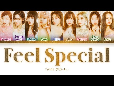 TWICE – Feel Special (트와이스 – Feel Special) [Color Coded Lyrics/Han/Rom/Eng/가사]