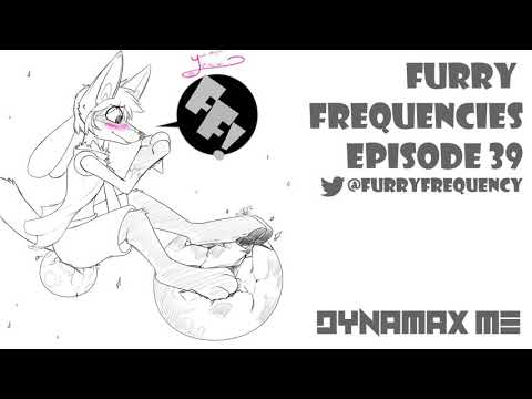 Furry Frequencies Episode 39 - Dynamax Me