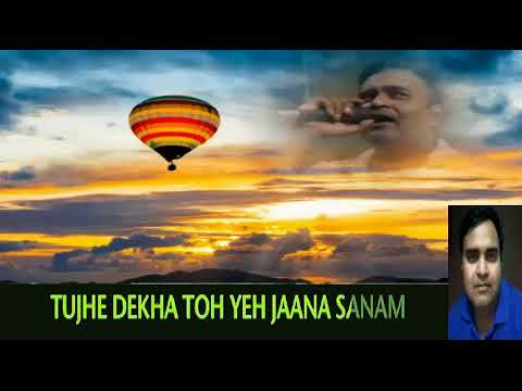 tujhe dekha to only for male singers by Rajesh Gupta revised