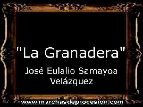 La Granadera - José Eulalio Samayoa Velázquez [GU]