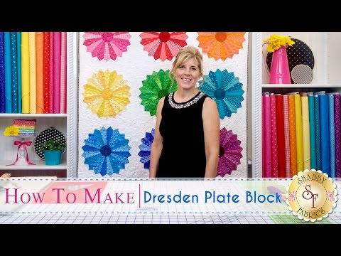 How to Make a Dresden Plate Block | a Shabby Fabrics Quilting Tutorial