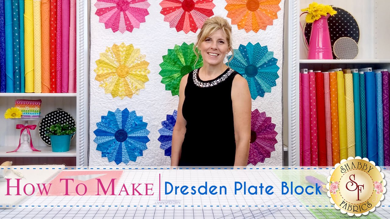 How To Make A Dresden Plate Block A Shabby Fabrics Quilting