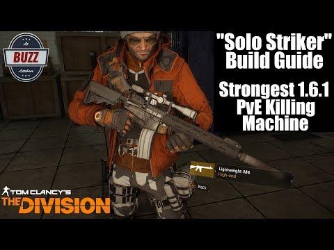 "THE DIVISION | ""Solo Striker"" Build Guide - PvE Killing Machine Update 1.6.1"