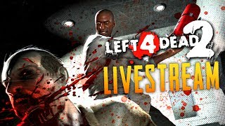 Death Row - Left 4 Dead 2 Zombies  (Live Stream)