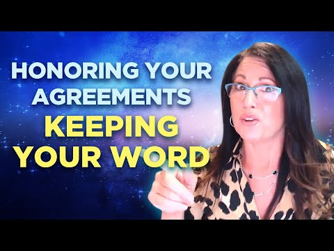 Honoring Your Agreements   Keeping Your Word   Law of Attraction