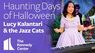Lucy Kalantari & the Jazz Cats in Concert: Haunting Days of Halloween