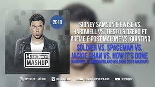 Soldier vs. Spaceman vs. Jackie Chan vs. How It's Done (Hardwell Tomorrowland Belgium 2018)