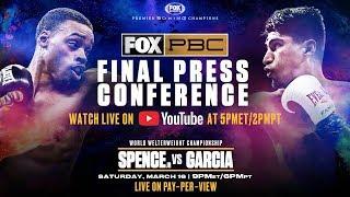 Watch Live: Spence vs Garcia Press Conference