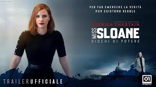 MISS SLOANE (2017) con Jessica Chastain - Trailer Ufficiale ITA HD