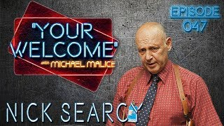 """Nick Searcy - On the Screen - """"YOUR WELCOME"""" Episode #047"""