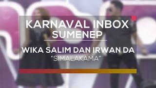 Wika Salim dan Irwan DA - Simalakama (Karnaval Inbox Sumenep)