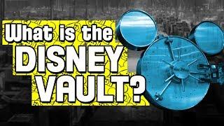 What is the Disney Vault?