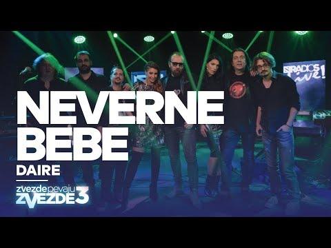 Neverne Bebe - Daire - ZVEZDE PEVAJU ZVEZDE 3 - RADIO S