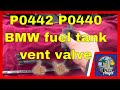 P0442 P0440 How to replace Fuel Tank Vent Valve BMW 328i?