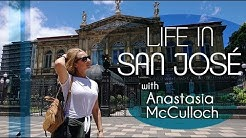 Life in San José, Costa Rica with Anastsia McCulloch