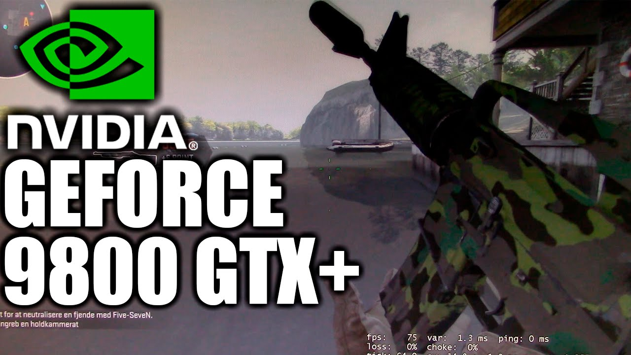 Geforce 9800 GTX Counter Strike Offensive DANISH