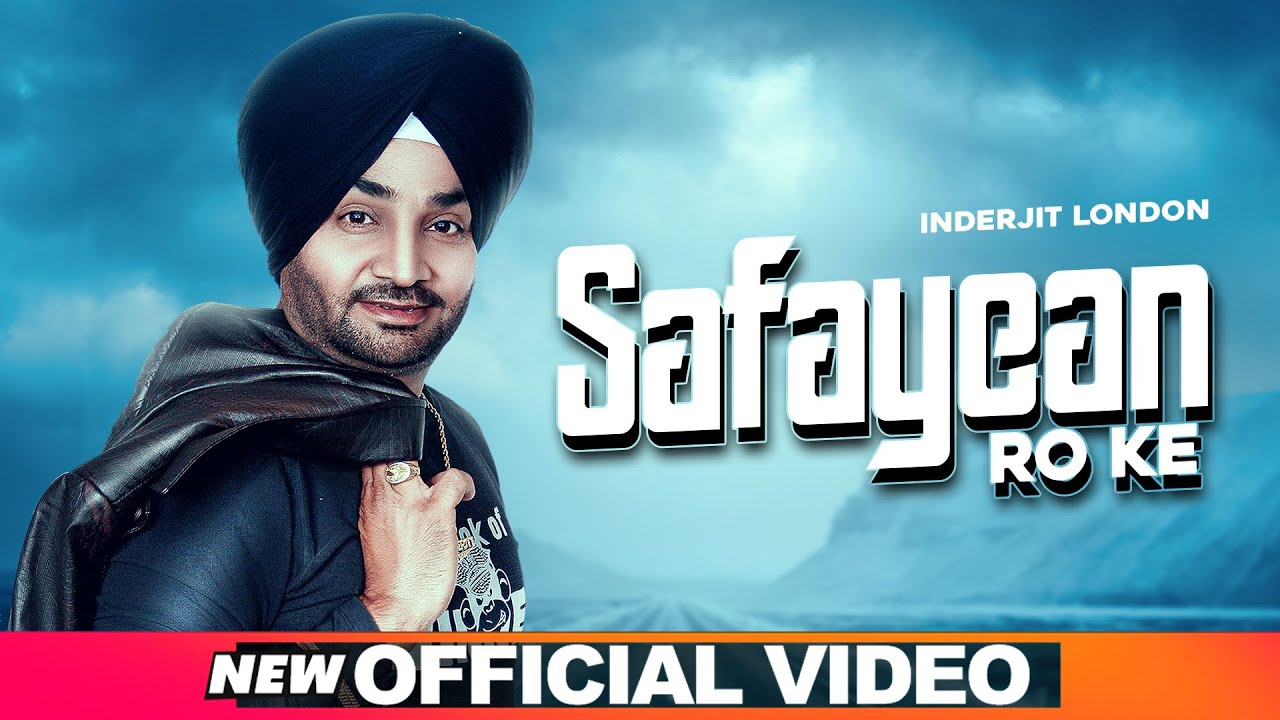Safayean Ro Ke (Official Video) | Inderjit London | Hit Punjabi Song 2020 | Speed Records