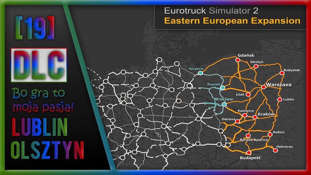 Euro Truck Simulator 2 - Going East! [#19] Lublin - Olsztyn