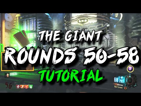 'The Giant' Rounds 50-58 Gameplay/Tutorial! (Black Ops 3 Zombies)