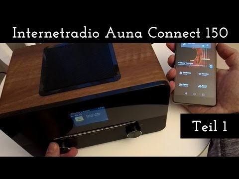 Internetradio Auna Connect 150 - Auspacken & Erster Test (Teil 1)