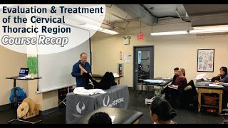 [Course Recap] Evaluation and Treatment of the Cervical Thoracic Region - January 18, 2020