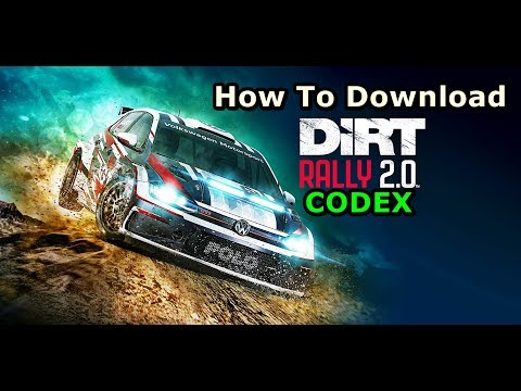 How To Download DIRT RALLY 2.0 For PC (CODEX)