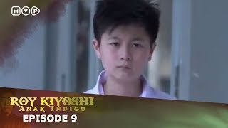 Video Roy Kiyoshi Anak Indigo Episode 10 download MP3, 3GP, MP4, WEBM, AVI, FLV September 2018