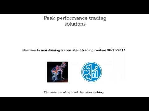 [06-11-2017] Barriers to maintaining a consistent trading routine