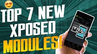 Top 7 New Xposed Modules || Must Have Xposed Modules 😎
