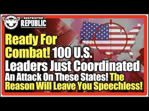 Ready For Combat! 100 US Leaders Just Coordinated An Attack On These States! The Reason Is Shocking!